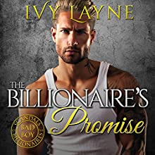 The Billionaire's Promise Audiobook by Ivy Layne Narrated by CJ Bloom, Beckett Greylock