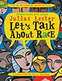 Julius Lester Let's Talk about Race