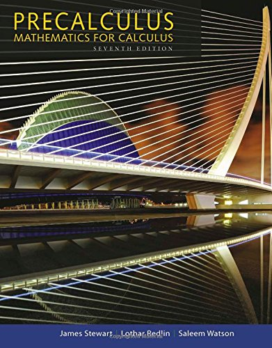 Precalculus: Mathematics for Calculus, 7th Edition Chapter 7