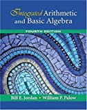 Integrated Arithmetic and Basic Algebra (4th Edition)