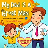 Children's book: My Dad is a great man (Happy bedtime stories children's books collection)