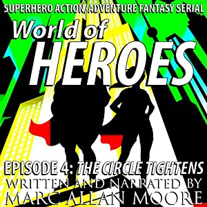 World of Heroes Episode 4 Audiobook