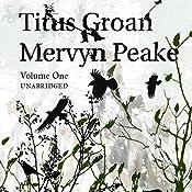 Titus Groan: Gormenghast Trilogy | Mervyn Peake