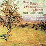 Jacob Music For Bassoon and String Quartet Daniel Smith