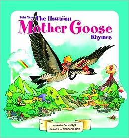 Tutu Nene: The Hawaiian Mother Goose Rhymes 2012 Edition