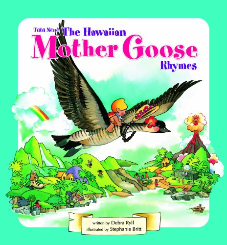 Tutu Nene: The Hawaiian Mother Goose Rhymes 2012 Edition