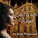 The Wolfe Wager Audiobook by Jo Ann Ferguson Narrated by Claudia Harris