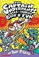 Captain Underpants Extra-Crunchy Book O'Fun #1: Comics, Laffs, Puzles, Stickers, Flip-O-Ramas, Jokes