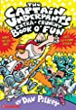 The Captain Underpants' Extra-Crunchy Book O'Fun!
