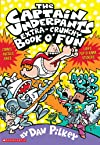 The Captain Underpants&#39; Extra-Crunchy Book O&#39;Fun!