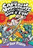 The Captain Underpants Extra-Crunchy Book o' Fun (0439267617) by Dav Pilkey