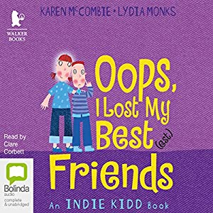 Oops I Lost My Best(est) Friends Audiobook