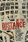 In the Distance: Why we struggle thro...