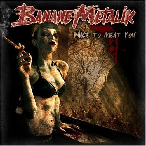 Nice to Meat You by Banane Metalik