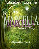 img - for Marcella, vampire mage (Royal Blood Chronicles) book / textbook / text book