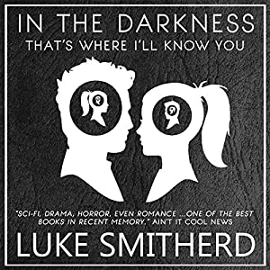 In The Darkness, That's Where I'll Know You: The Complete Black Room Story Audiobook