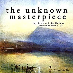 The Unknown Masterpiece Audiobook