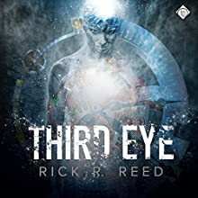 Third Eye (       UNABRIDGED) by Rick R. Reed Narrated by Chad Tindale