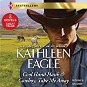 Cool Hand Hank & Cowboy, Take Me Away | Kathleen Eagle