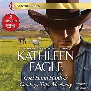 Cool Hand Hank & Cowboy, Take Me Away Audiobook