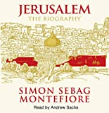 Jerusalem: The Biography Simon Sebag Montefiore