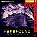 Everfound: Skinjacker Trilogy, Book 3 Audiobook by Neal Shusterman Narrated by Nick Podehl