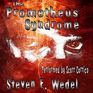 The Prometheus Syndrome Audiobook