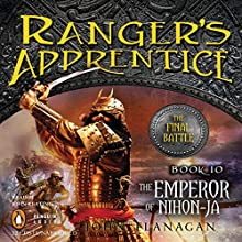 The Emperor of Nihon-Ja: Ranger's Apprentice, Book 10   Livre audio Auteur(s) : John Flanagan Narrateur(s) : John Keating