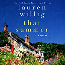 That Summer (       UNABRIDGED) by Lauren Willig Narrated by Nicola Barber