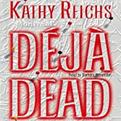 Deja Dead | [Kathy Reichs]