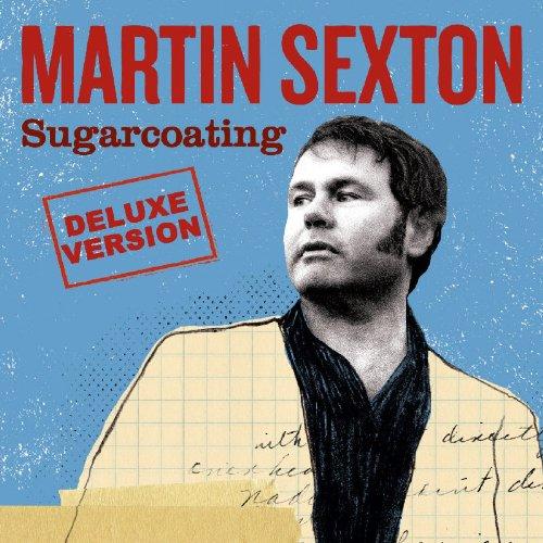 SEXTON, MARTIN - SUGARCOATING