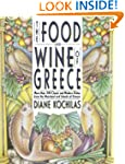 The Food and Wine of Greece: More Tha...