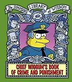 Matt Groening Chief Wiggum (The Simpsons Library of Wisdom)