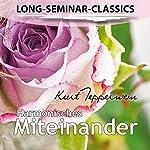 Harmonisches Miteinander (Long-Seminar-Classics) | Kurt Tepperwein