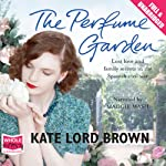 The Perfume Garden | Kate Lord Brown