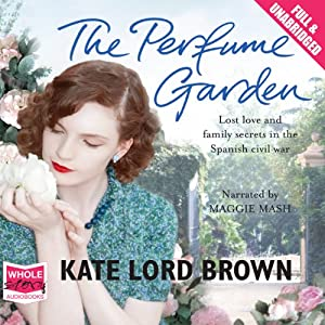 The Perfume Garden | [Kate Lord Brown]
