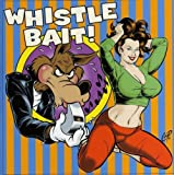Whistle Bait: 25 Rockabilly Rave-Ups