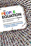 img - for The People Equation: Why Innovation Is People, Not Products book / textbook / text book