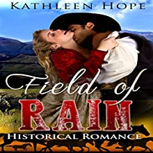 Field of Rain | Livre audio Auteur(s) : Kathleen Hope Narrateur(s) : Theresa Stephens