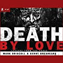 Death by Love: Letters from the Cross (       UNABRIDGED) by Mark Driscoll Narrated by Mark Driscoll