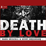 Death by Love: Letters from the Cross | [Mark Driscoll]