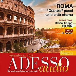 ADESSO Audio - In banca. 11/2014: Italienisch lernen Audio - Auf der Bank Hörbuch