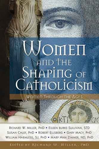 Women and the Shaping of Catholicism CD: Women Through the Ages CD