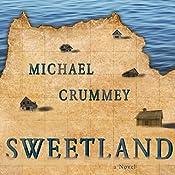 Sweetland | [Michael Crummey]