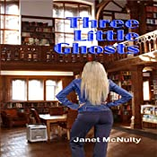 Three Little Ghosts: A Mellow Summers Paranormal Mystery, Book 4 | Janet McNulty