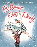img - for Ballerina Gets Ready book / textbook / text book