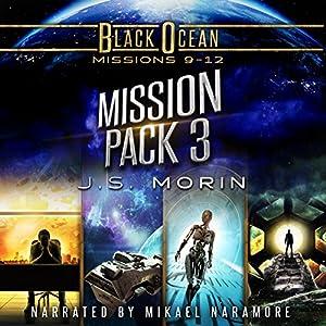 Black Ocean Mission Pack 3: Missions 9-12 Hörbuch von J.S. Morin Gesprochen von: Mikael Naramore