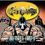 Wahnsinn (Batman: No Man's Land 5) | Greg Rucka