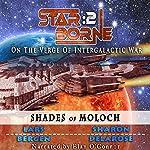 Shades of Moloch: Star Borne 2 | Lars Bergen,Sharon Delarose