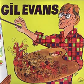 Cabu Jazz Masters: Gil Evans - An Anthology By Cabu